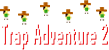 Trap Adventure 2 Gameplay Logo